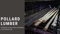 Pollard Lumber pioneers bucking scanning & optimization
